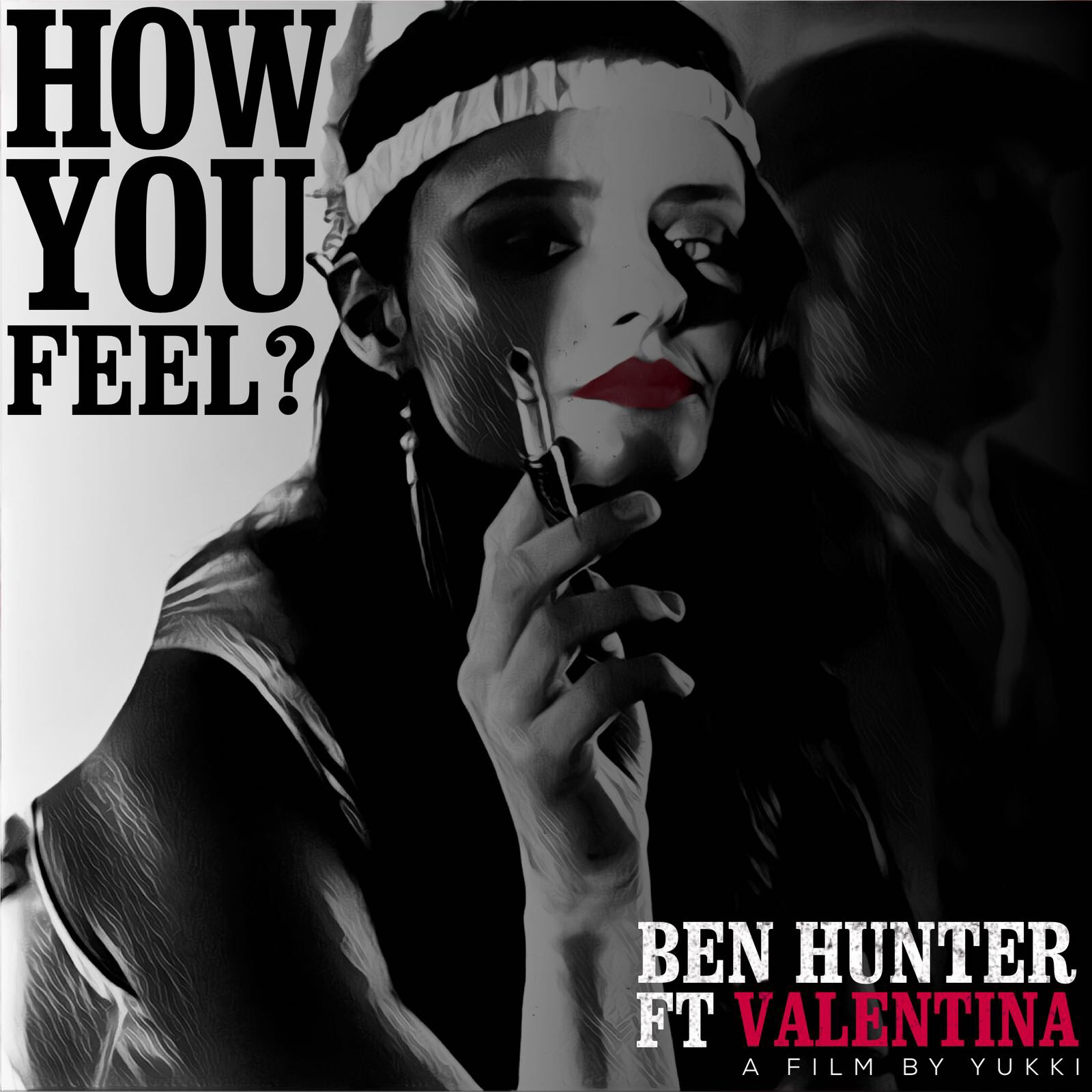Ben Hunter Ft Valentina - How You Feel
